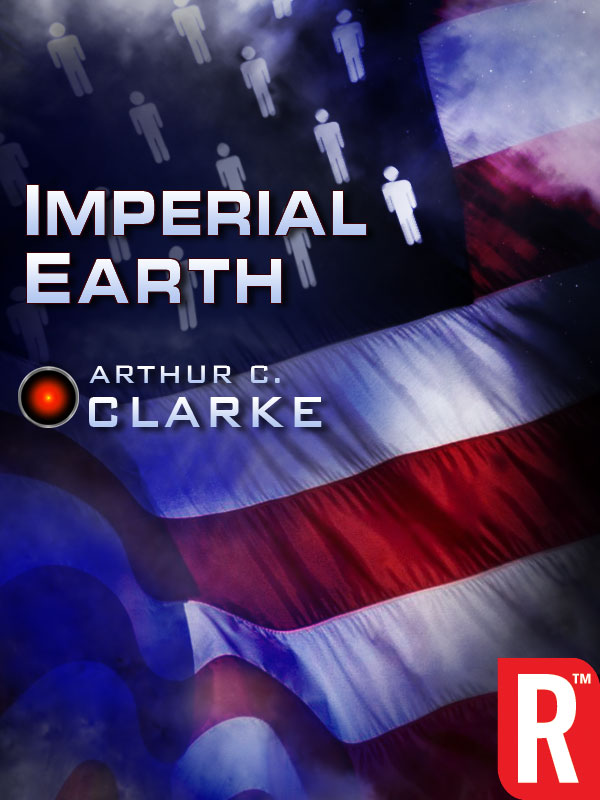 Imperial Earth By: Arthur C. Clarke
