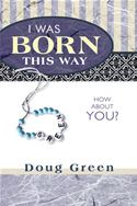 download I Was Born This Way book