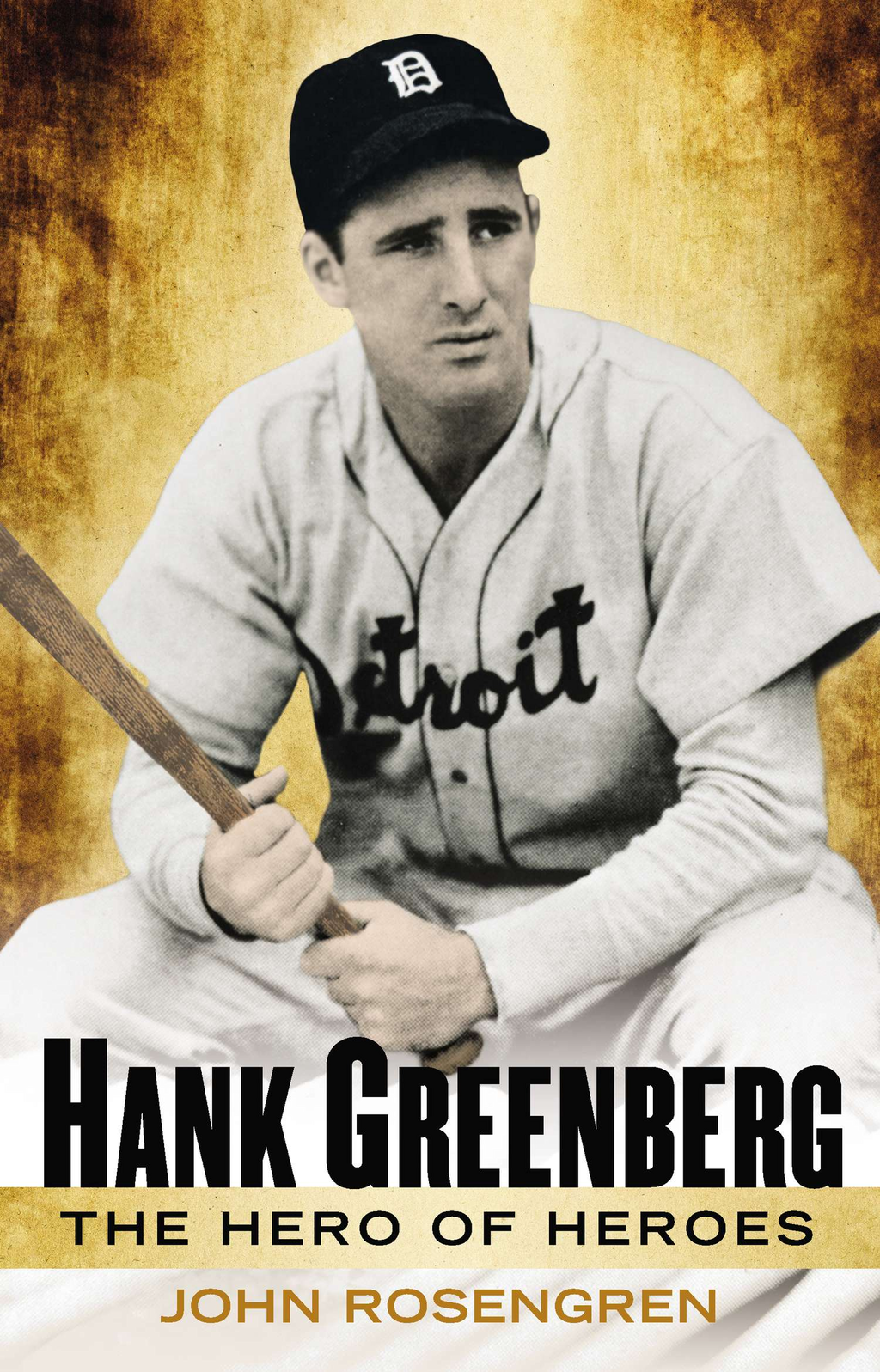 Hank Greenberg By: John Rosengren