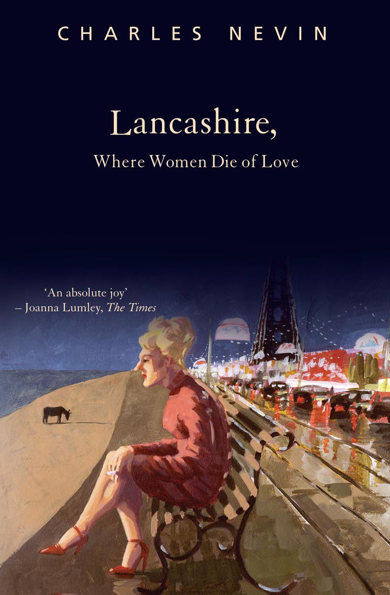 Lancashire,  Where Women Die of Love