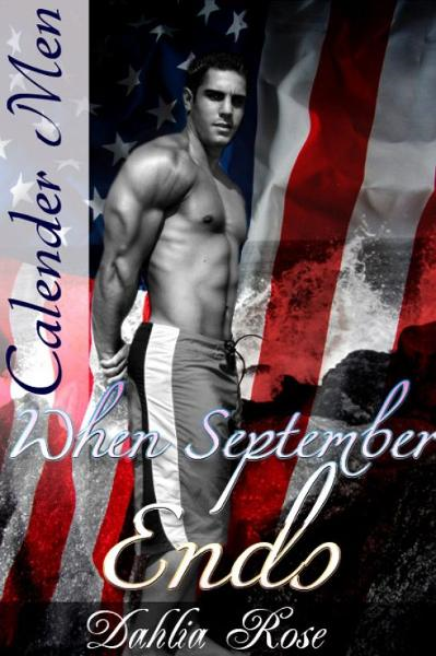 When September Ends By: Dahlia Rose