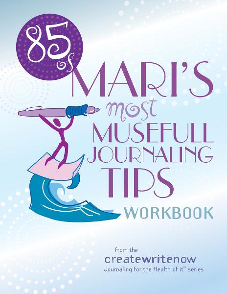 85 of Mari's Most Musefull Journaling Tips