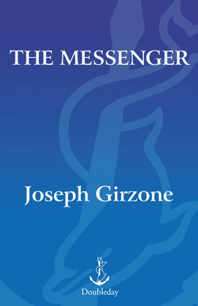 The Messenger By: Joseph F. Girzone