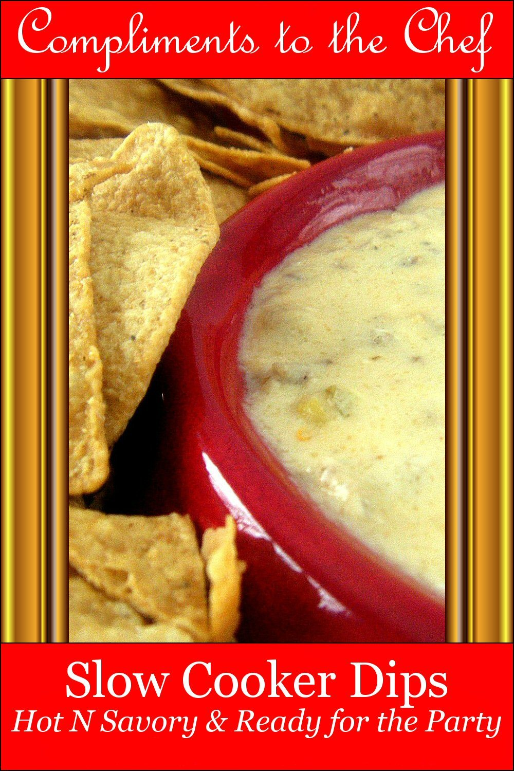 Slow Cooker Dips: Hot N Savory & Ready for the Party
