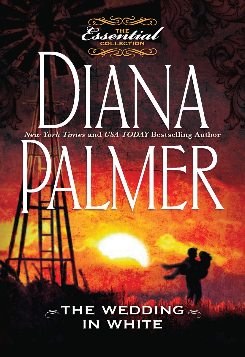 The Wedding in White By: Diana Palmer
