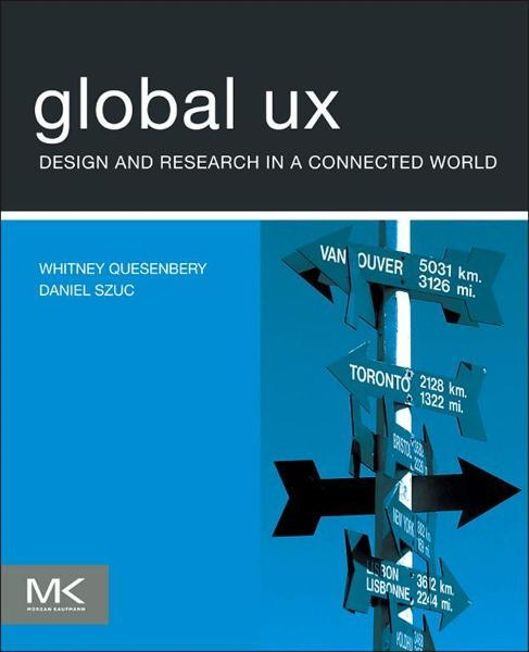 Global UX By: Daniel Szuc,Whitney Quesenbery