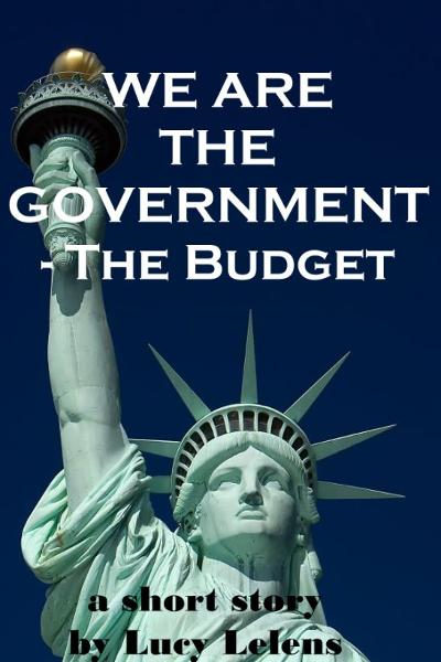 We Are the Government: the Budget