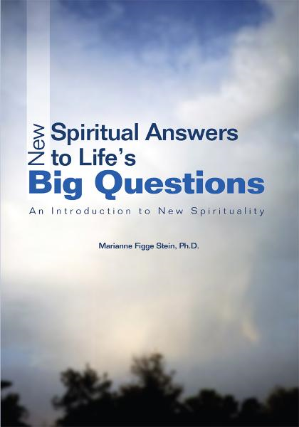 New Spiritual Answers to Lifeýs Big Questions
