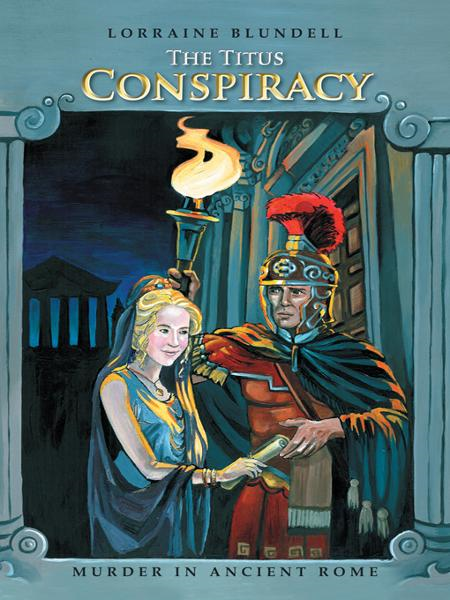The Titus Conspiracy By: Lorraine Blundell
