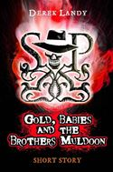 Picture of - Gold, Babies and the Brothers Muldoon