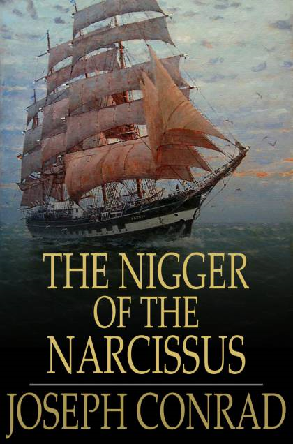 Cover Image: The Nigger of the Narcissus: A Tale of the Sea