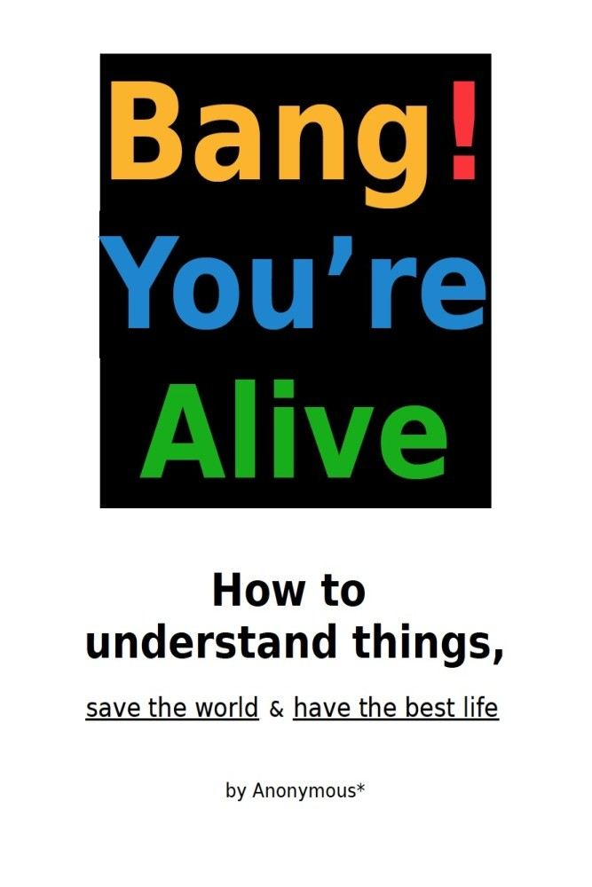 Bang! You're Alive By: Anonymous