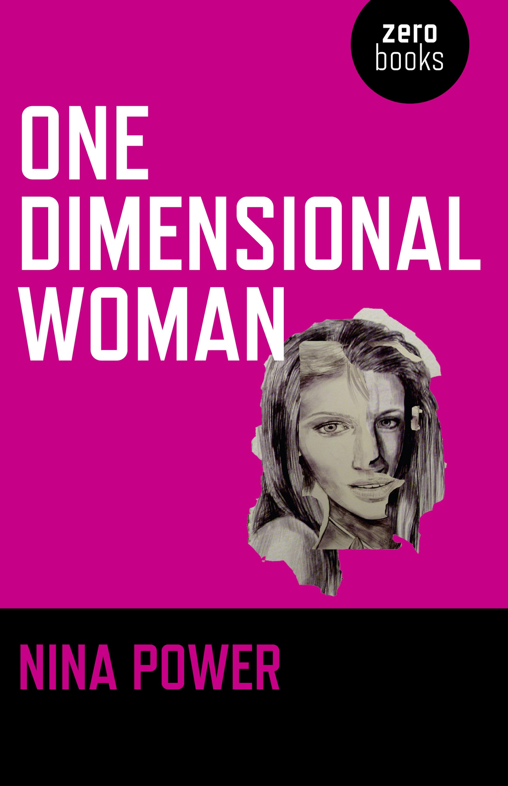 One Dimensional Woman By: Nina Power