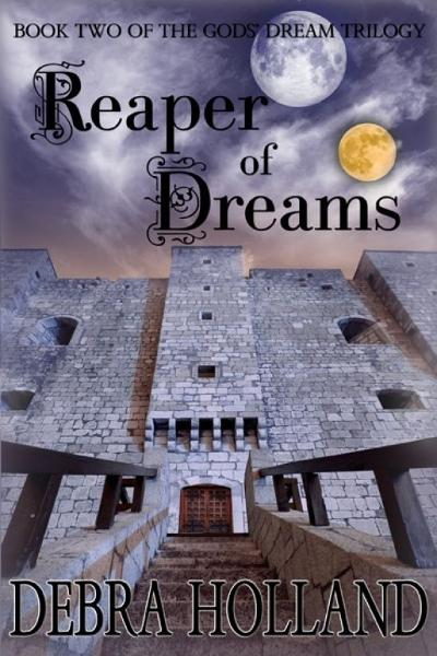 Reaper of Dreams By: Debra Holland