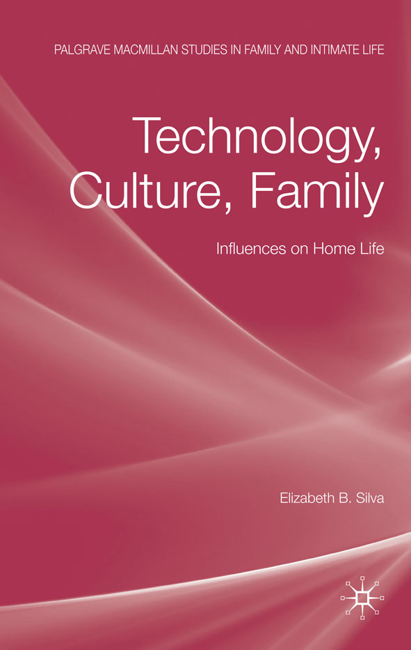 Technology,  Culture,  Family Influences on Home Life