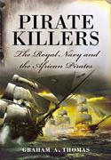 download Pirate Killers: The Royal Navy and the African Pirates book