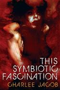 download This Symbiotic Fascination book