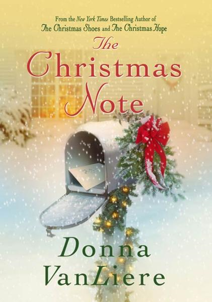 The Christmas Note By: Donna VanLiere