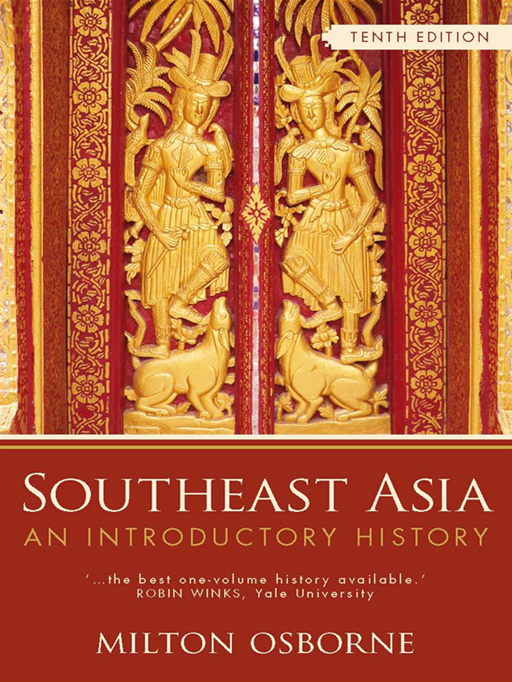 Southeast Asia: An Introductory History. 10th Edition