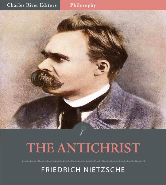 The Antichrist (Illustrated Edition)
