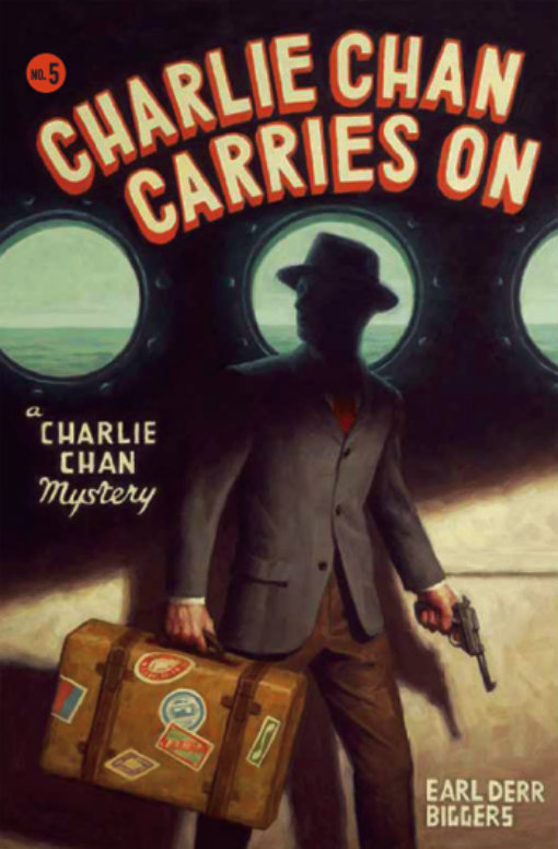 Charlie Chan Carries On By: Earl Derr Biggers