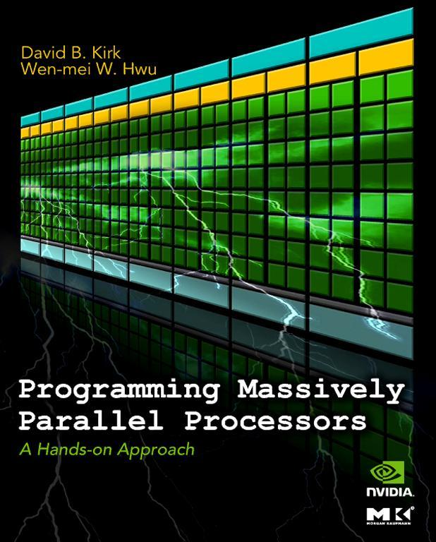 Programming Massively Parallel Processors A Hands-on Approach