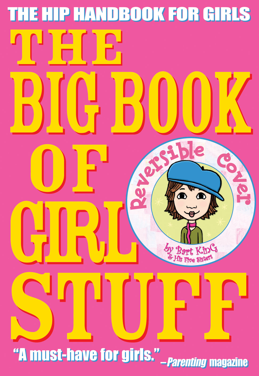 The Big Book of Girl Stuff By: Bart King