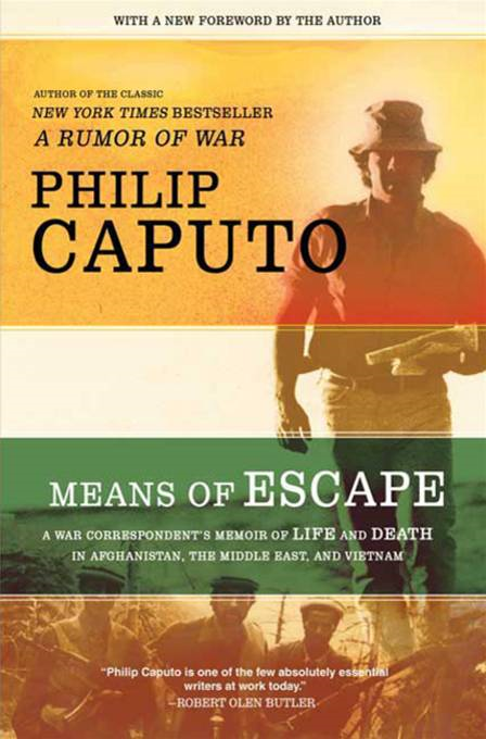 Means of Escape By: Philip Caputo