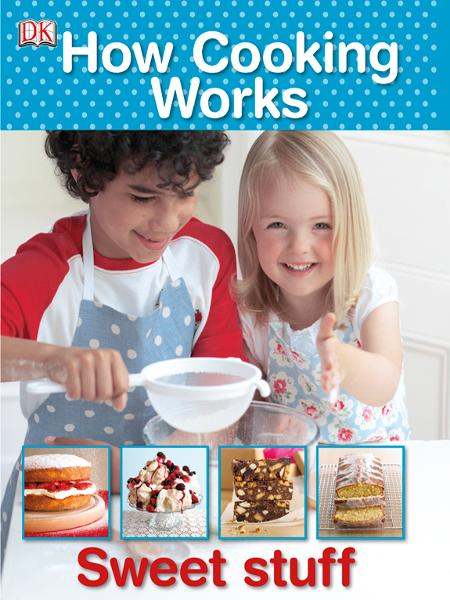 How Cooking Works By: DK Publishing