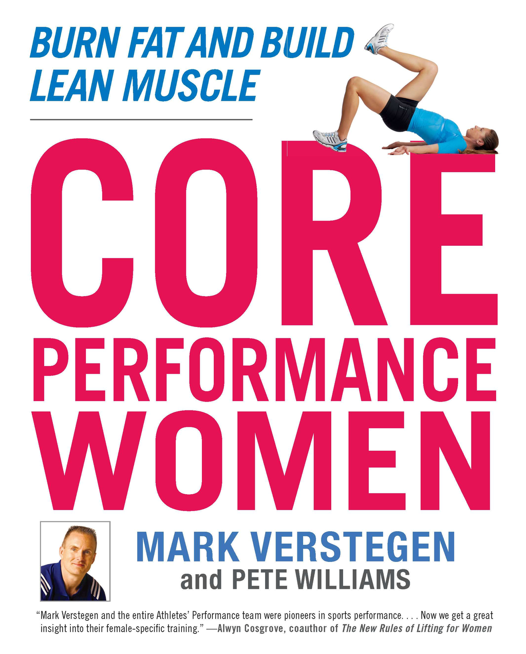 Core Performance Women By: Mark Verstegen,Peter Williams