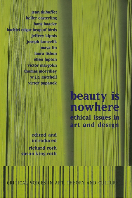 Beauty is Nowhere Ethical Issues in Art and Design