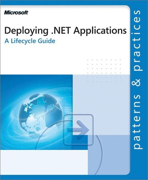Deploying .NET Applications: A Lifecycle Guide