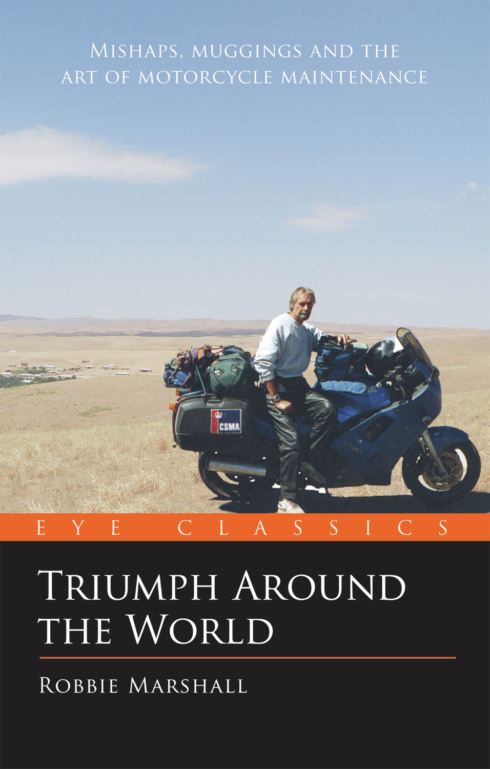 Triumph Around the World: An Eye Classic By: Robbie Marshall