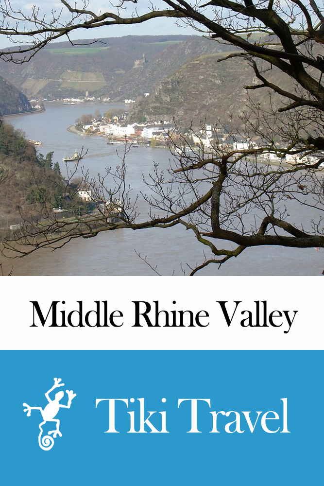 Middle Rhine Valley (Germany) Travel Guide - Tiki Travel By: Tiki Travel