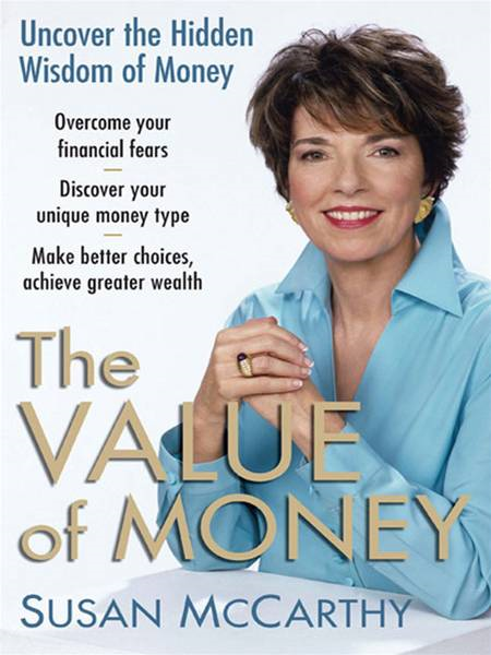 The Value of Money By: Susan McCarthy