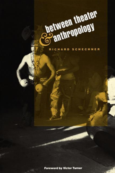 Between Theater and Anthropology