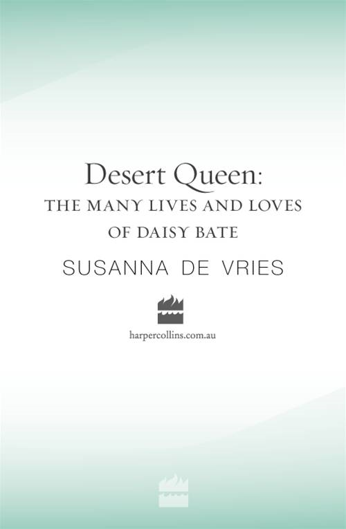 Desert Queen: The many lives and loves of Daisy Bates