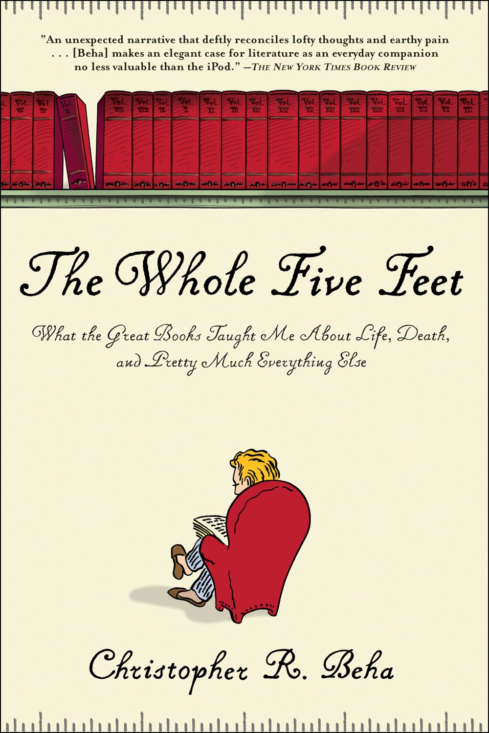 The Whole Five Feet By: Christopher Beha