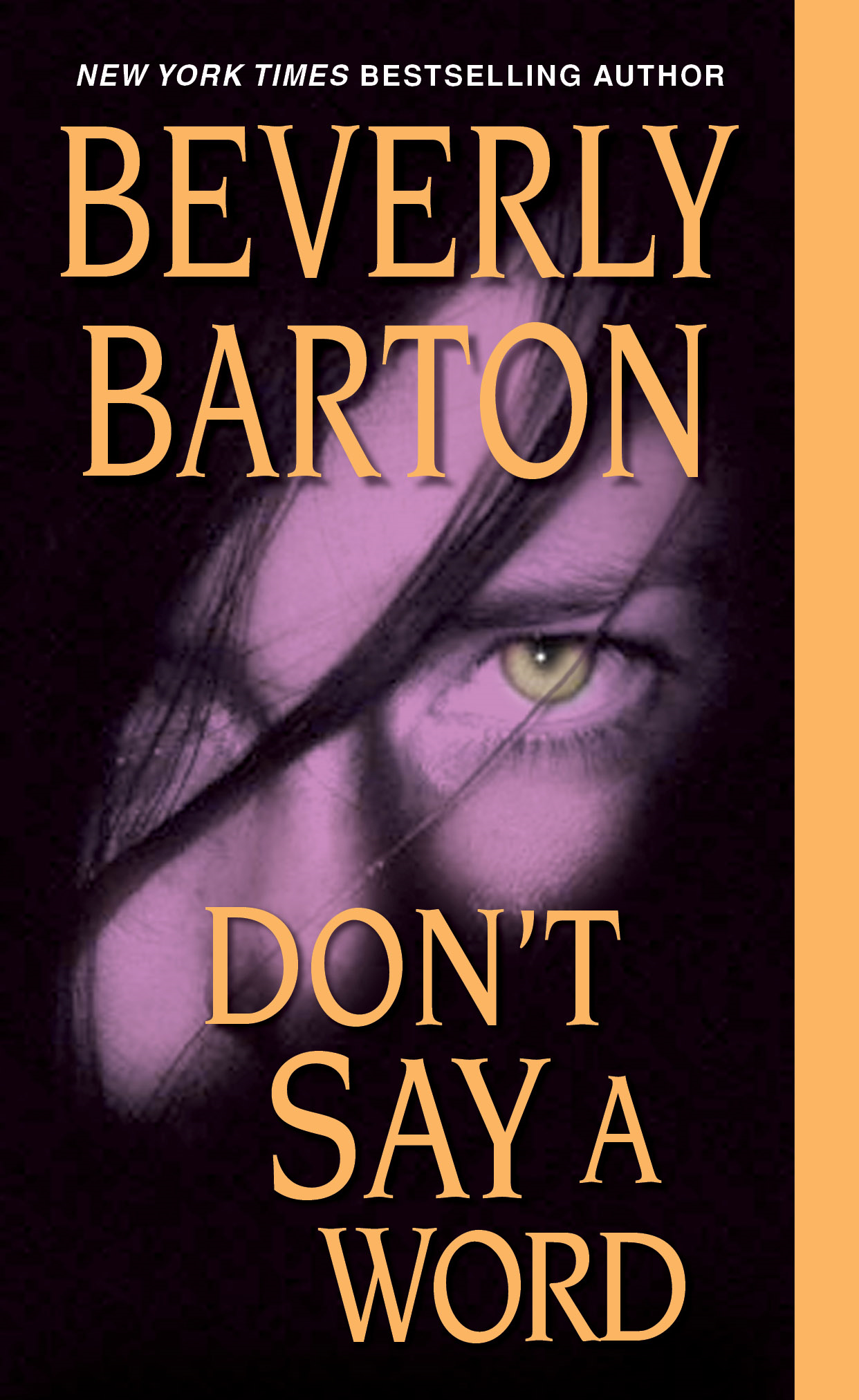 Don't Say a Word By: Beverly Barton