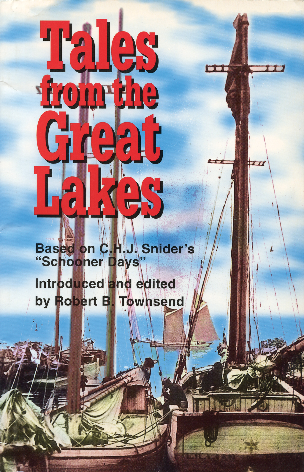 Tales from the Great Lakes By: Robert B. Townsend
