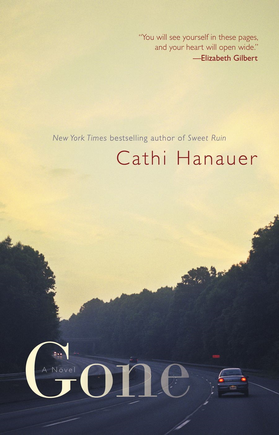 Gone: A Novel By: Cathi Hanauer
