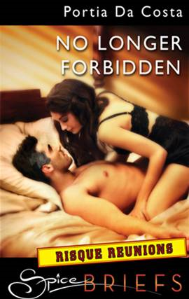 No Longer Forbidden By: Portia Da Costa