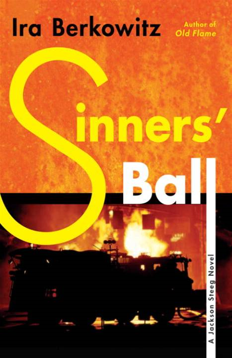 Sinners' Ball By: Ira Berkowitz