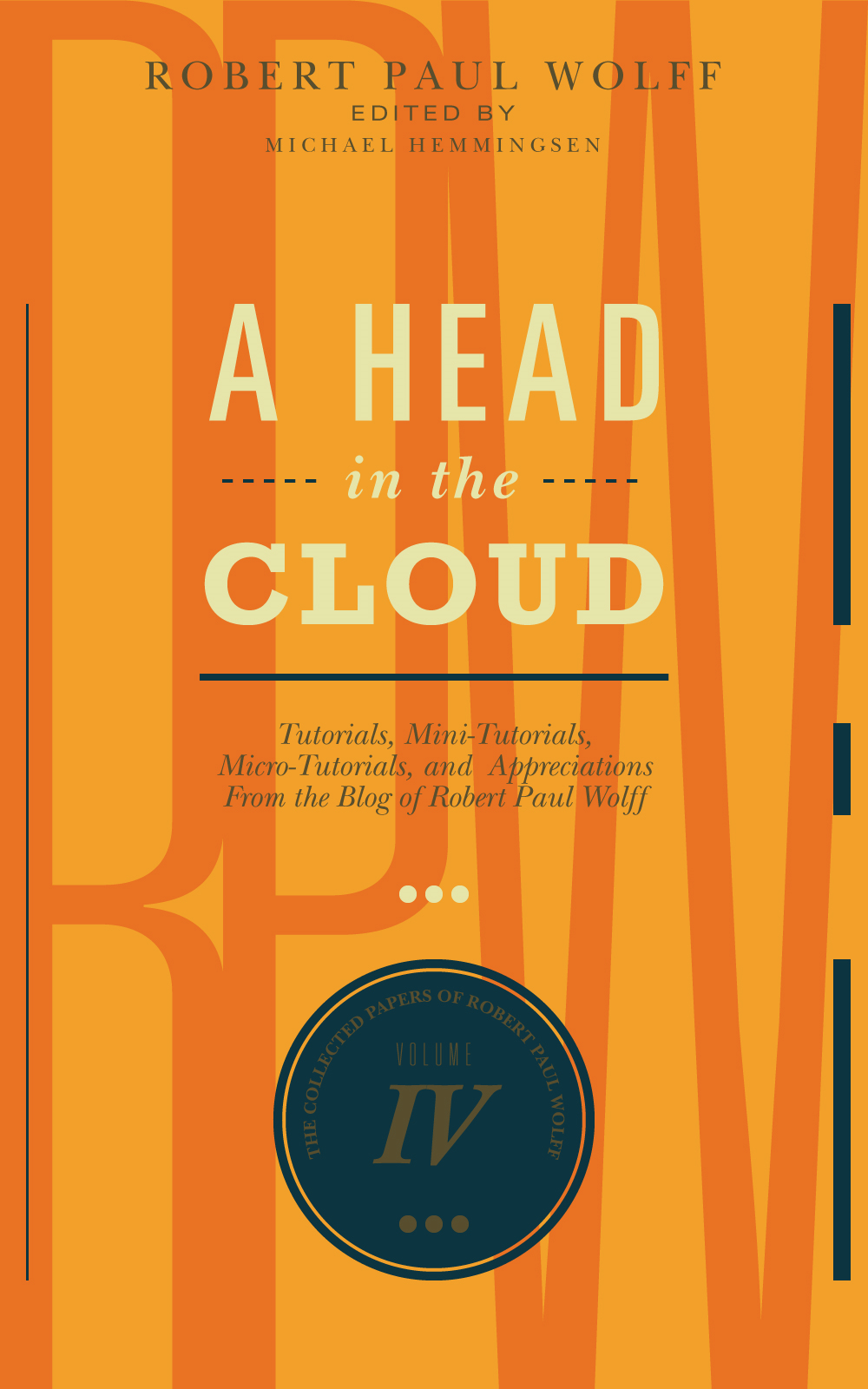 Robert Paul Wolff - A Head In The Cloud