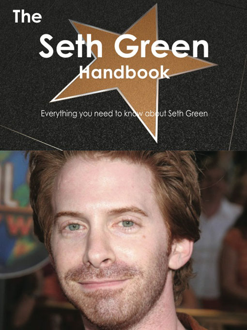 Emily Smith - The Seth Green Handbook - Everything you need to know about Seth Green