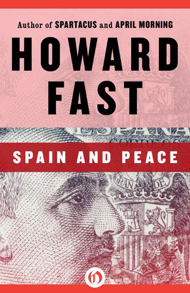 Spain and Peace By: Howard Fast