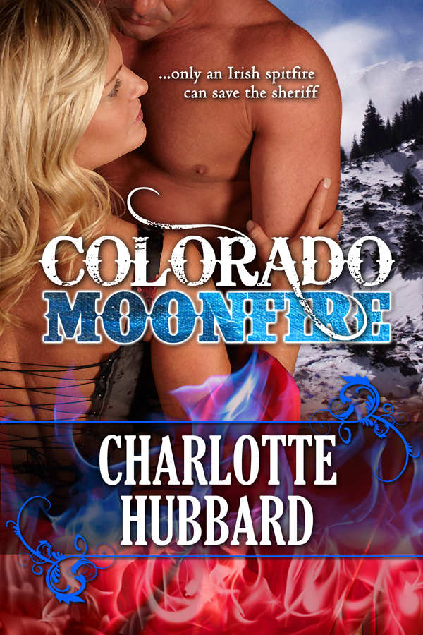 Colorado Moonfire By: Charlotte Hubbard