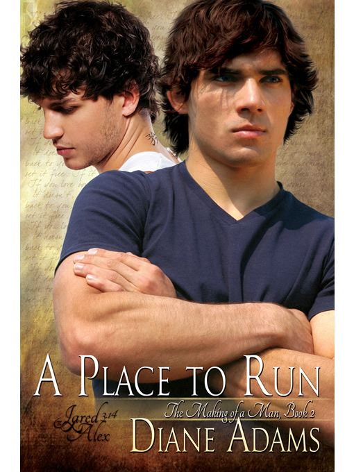 A Place to Run (The Making of a Man #2)