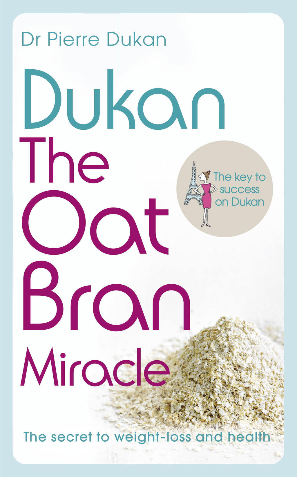 Picture of Dukan: The Oat Bran Miracle