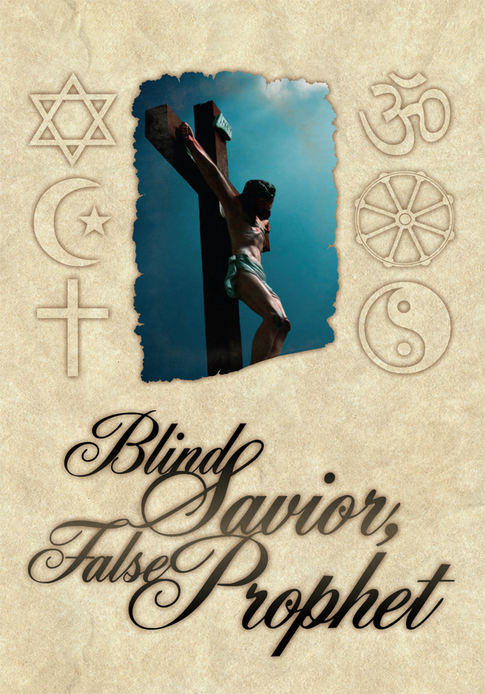 Blind Savior, False Prophet